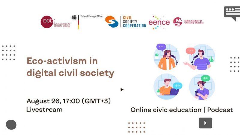 EENCE-Подкаст №7: Экоактивизм в цифровом гражданском обществе